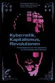 Kybernetik, Kapitalismus, Revolutionen (eBook, ePUB)