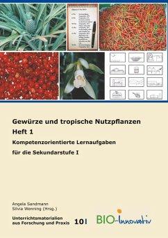 Gewürze und tropische Nutzpflanzen Heft 1 (eBook, ePUB)