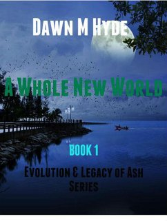 A Whole New World (Evolution & The Legacy of As...