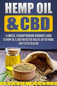 Hemp Oil & CBD : A Concise, Straightforward Beg...