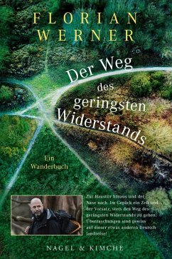 Der Weg des geringsten Widerstands (eBook, ePUB) - Werner, Florian