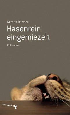 Hasenrein eingemiezelt (eBook, ePUB) - Dittmer, Kathrin