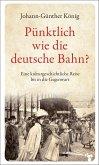 Pünktlich wie die deutsche Bahn? (eBook, ePUB)