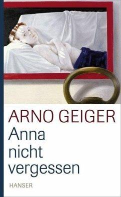 Anna nicht vergessen (eBook, ePUB) - Geiger, Arno