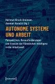 Autonome Systeme und Arbeit (eBook, PDF)