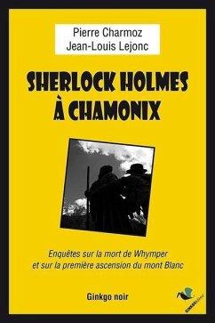 Sherlock Holmes à Chamonix (eBook, ePUB)