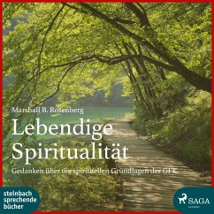 Lebendige Spiritualität (Ungekürzt) (MP3-Download) - Rosenberg, Marshall B.