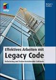 Effektives Arbeiten mit Legacy Code (eBook, ePUB)