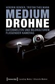 Medium Drohne (eBook, PDF)