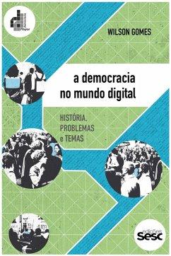 A democracia no mundo digital (eBook, ePUB)