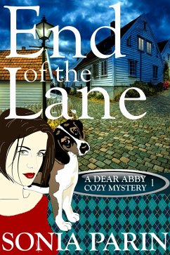 End of the Lane (A Dear Abby Cozy Mystery #1) (eBook, ePUB)