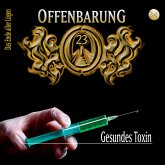 Offenbarung 23, Folge 34: Gesundes Toxin (MP3-Download)