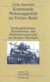 Kommunale Wohnungspolitik im Dritten Reich (eBook, PDF)