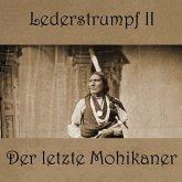 Lederstrumpf - Der letzte Mohikaner, 1 MP3-CD