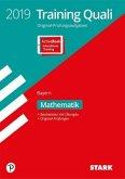 Training Abschlussprüfung Quali Mittelschule Bayern 2019 - Mathematik 9. Klasse - inkl. ActiveBook