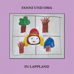 Fanni und Oma in Lappland (eBook, ePUB)