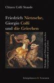 Friedrich Nietzsche, Giorgio Colli und die Griechen