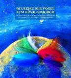 Die Reise der Vögel zum König Simorgh (eBook, ePUB)