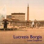 Lucrezia Borgia, 1 MP3-CD