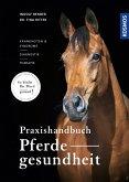 Praxishandbuch Pferdegesundheit (eBook, PDF)