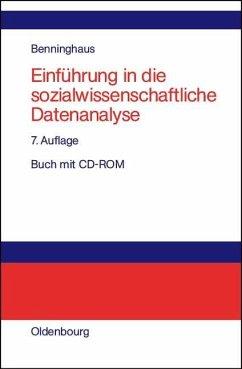 Einführung in die sozialwissenschaftliche Datenanalyse (eBook, PDF) - Benninghaus, Hans