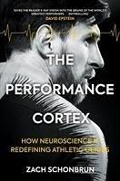 The Performance Cortex