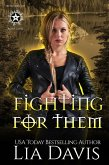 Fighting For Them (eBook, ePUB)