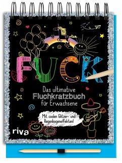 FUCK - Das ultimative Fluchkratzbuch für Erwachsene