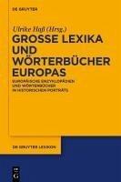 Große Lexika und Wörterbücher Europas (eBook, PDF)
