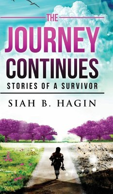 The Journey Continues - Hagin, Siah B.