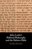 John Locke's Political Philosophy and the Hebrew Bible (eBook, PDF)
