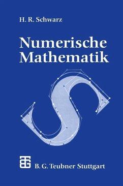 Numerische Mathematik (eBook, PDF) - Schwarz, Hans-Rudolf