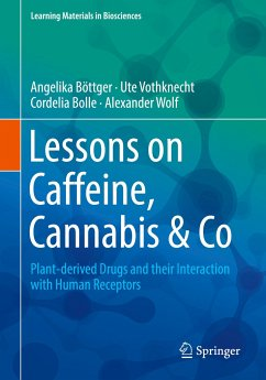 Lessons on Caffeine, Cannabis & Co - Böttger, Angelika;Vothknecht, Ute;Bolle, Cordelia