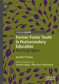 Former Foster Youth in Postsecondary Education