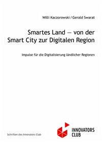 Smartes Land — von der Smart City zur Digitalen Region
