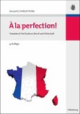 A la perfection! (eBook, PDF)