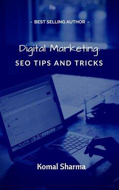 Digital Marketing: SEO Tips and Tricks: Helpful...