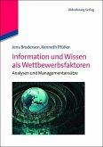 Information und Wissen als Wettbewerbsfaktoren (eBook, PDF)