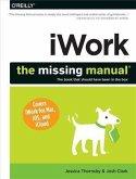 iWork: The Missing Manual (eBook, PDF)