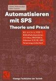 Automatisieren mit SPS Theorie und Praxis (eBook, PDF)