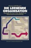 Die lernende Organisation (eBook, PDF)