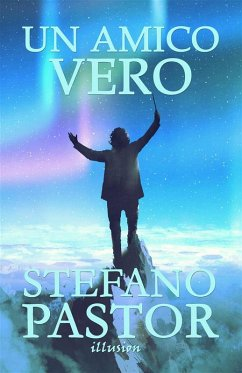 Un amico vero (eBook, ePUB)