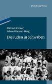 Die Juden in Schwaben (eBook, PDF)