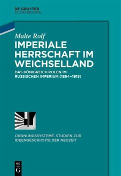 Imperiale Herrschaft im Weichselland (eBook, PDF) - Rolf, Malte