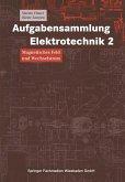 Aufgabensammlung Elektrotechnik 2 (eBook, PDF)