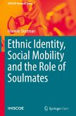 Ethnic Identity, Social Mobility and the Role of Soulmates