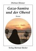 Gaza-Samira und der Oberst
