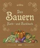 Das Bauern Koch- und Backbuch