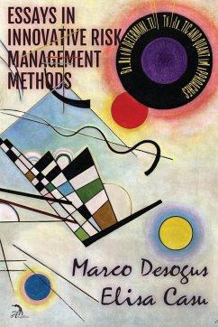 Essays in Innovative Risk Management Methods: B...