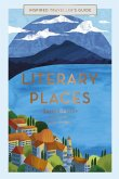 Inspired Traveller's Guide Literary Places